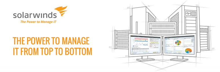 SolarWinds - The Power to Manage IT from Top to Bottom